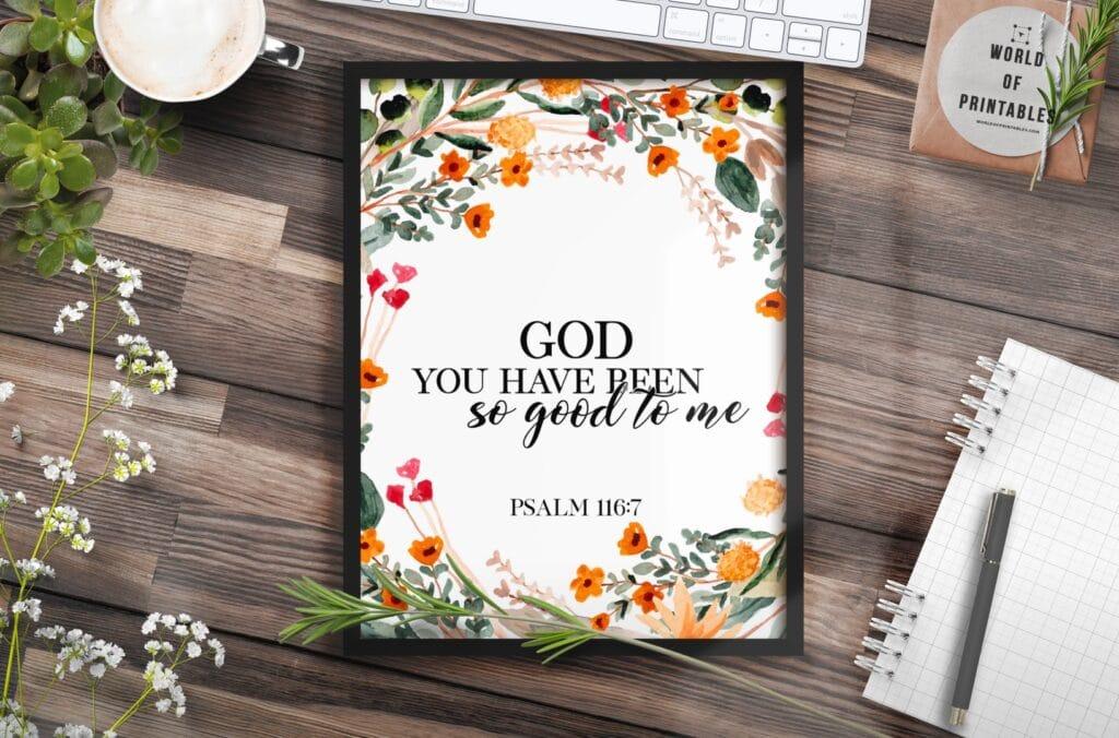 god you have been so good to me - Printable Wall Art