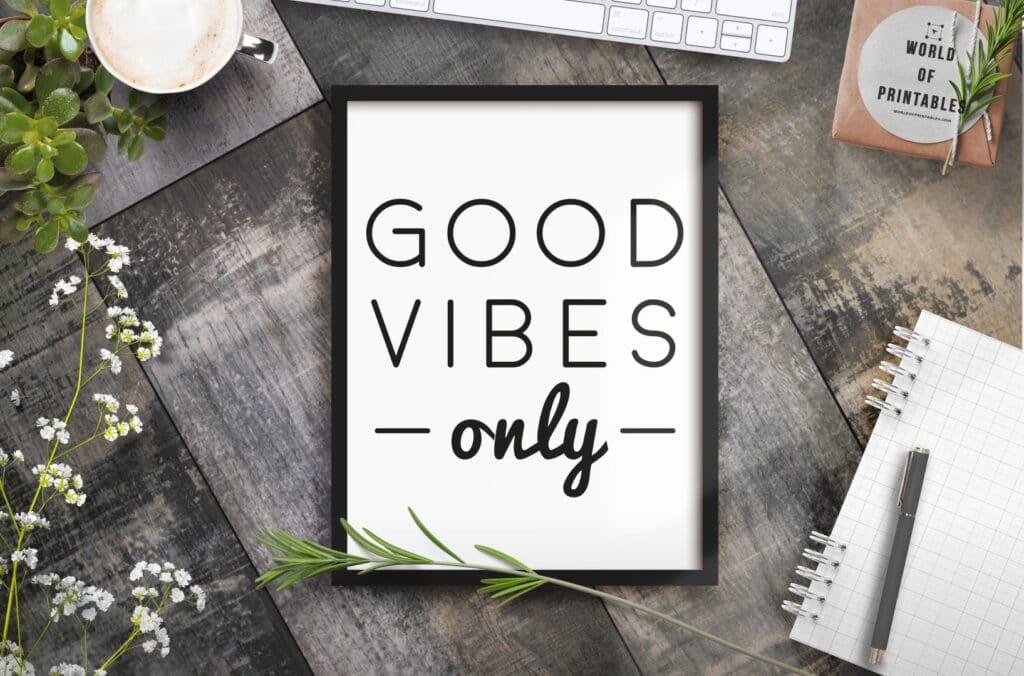good vibes only mockup 2 - Printable Wall Art