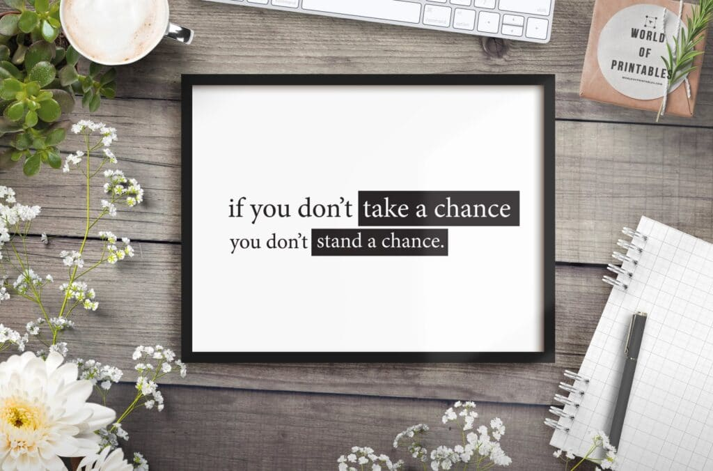 if you dont take a chance quote mockup - Printable Wall Art