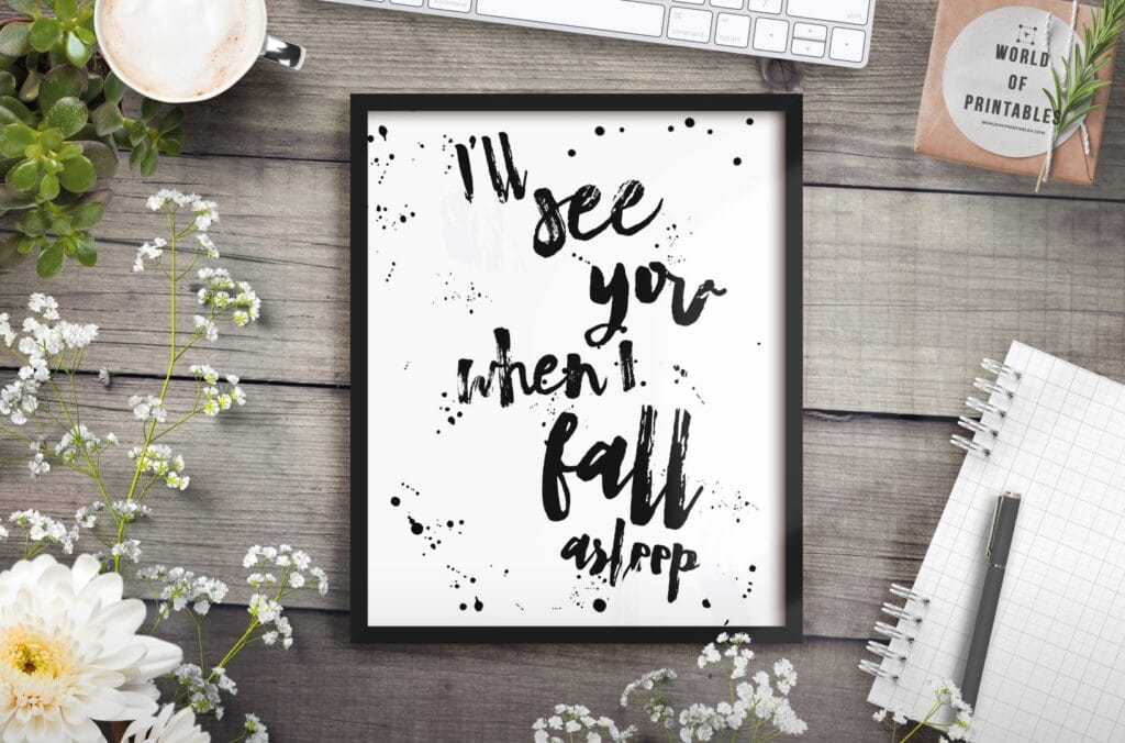 I'll See You When You Fall Asleep Quote Art Print - Free Printable Wall Art