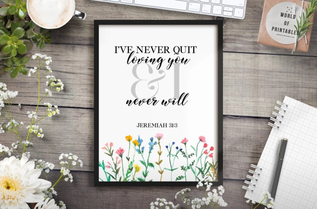 ive never quit loving you and i never will - Printable Wall Art