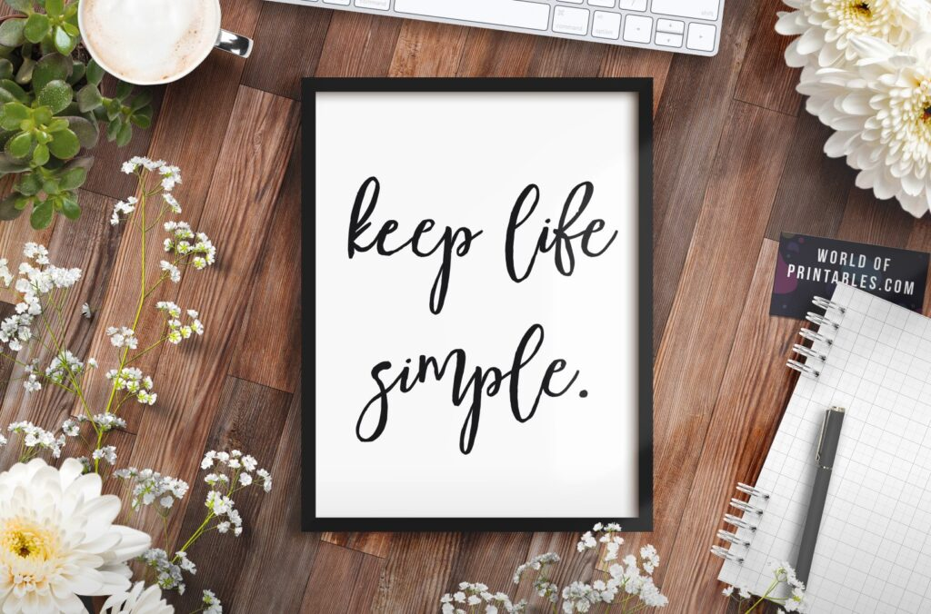 Keep Life Simple Art Print - Free Printable Wall Art