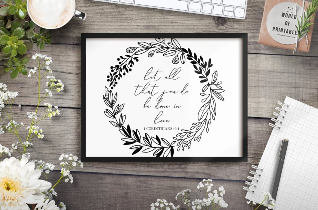 let all that you do be done in love - Printable Wall Art