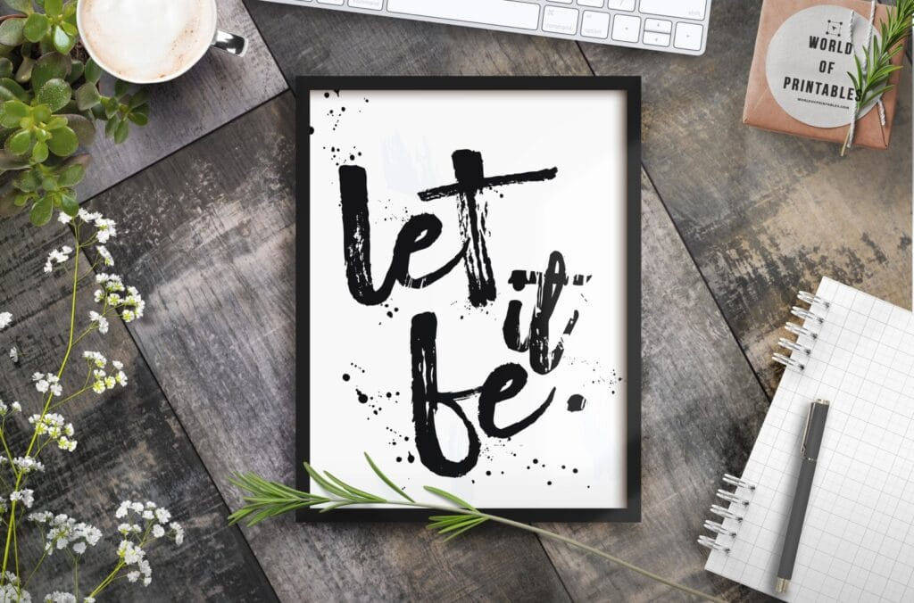 let it be mockup - Printable Wall Art