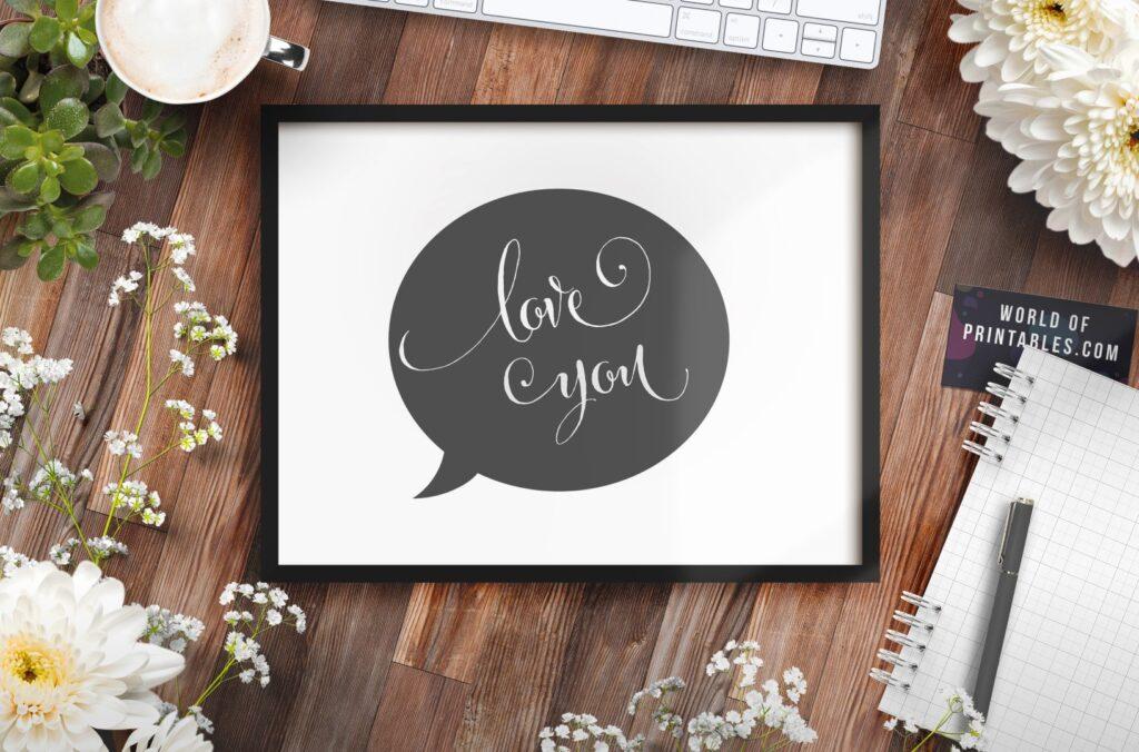 I love you speech bubble print