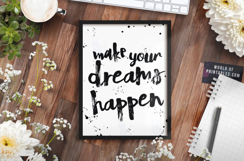 make your dreams happen mockup - Printable Wall Art