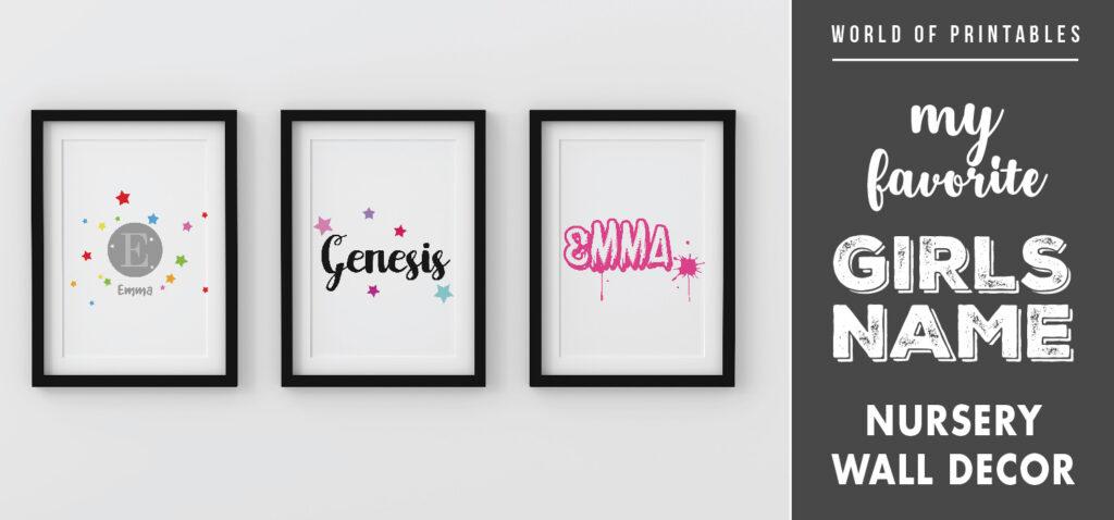 my favorite girls name nursery wall decor