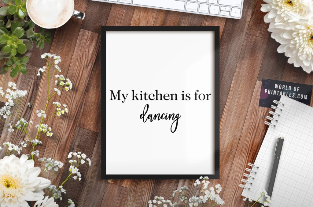 my kitchen is for dancing art print in black and white - Free Minimalist Printable Wall Art