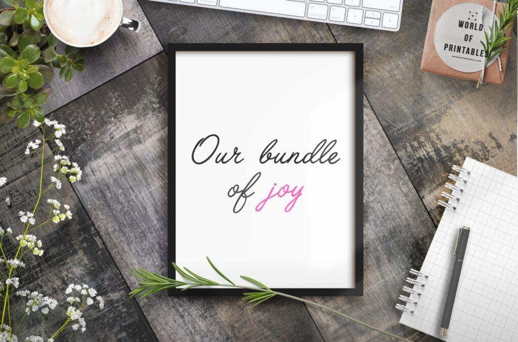 Our bundle of joy - Printable Wall Art