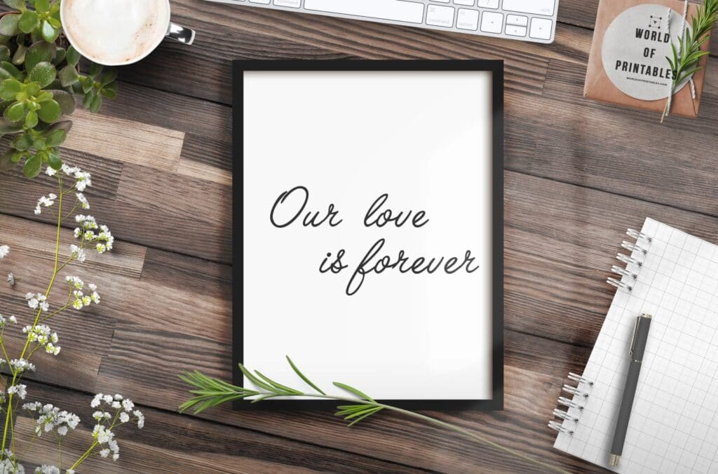 our love is forever mockup 2 - Printable Wall Art