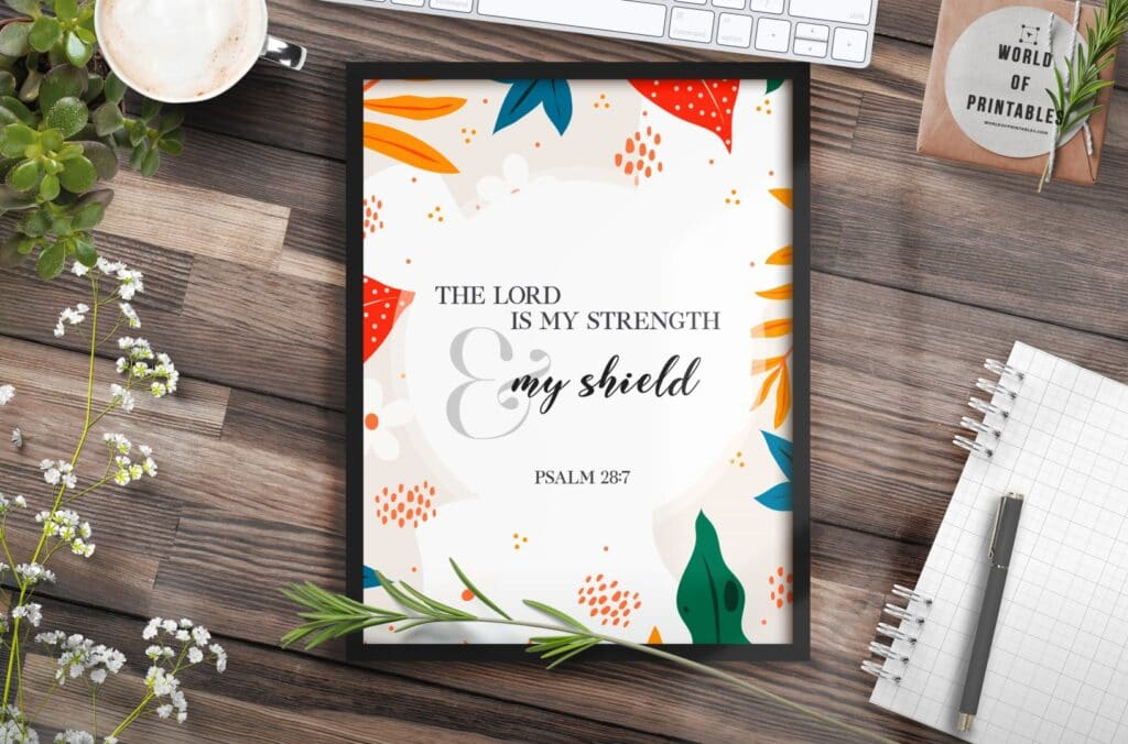 the lord is my strength and my shield - Free Printable Christian Wall Art