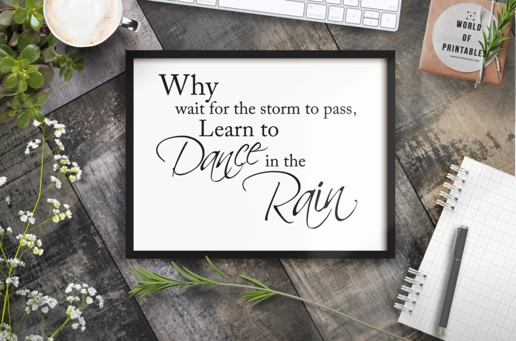 why wait for the storm to pass quote mockup - Printable Wall Art