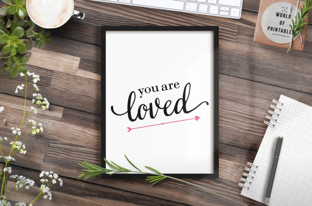 You are loved - Printable Wall Art