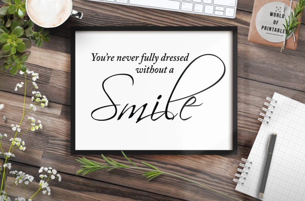your never fully dressed without a smile quote mockup - Printable Wall Art