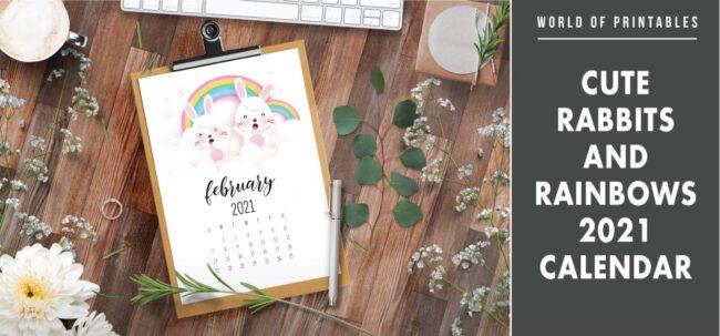 Cute Rabbits and rainbows 2021 Calendar