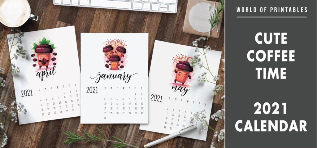 Cute coffee time 2021 Calendar