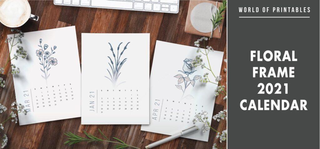 Floral frame 2021 Calendar