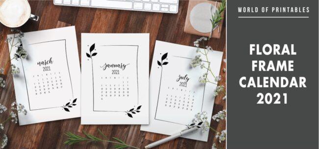 Floral frame Calendar 2021