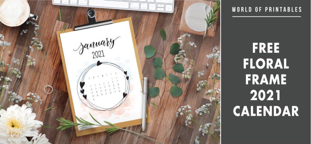 Free Floral frame 2021 Calendar