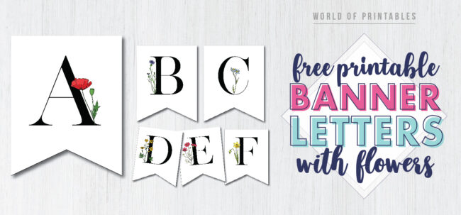 Free Printable Banner Letters with Flowers. Free Banner Pennant Flags for Birthday Party, Bridal or Baby Shower