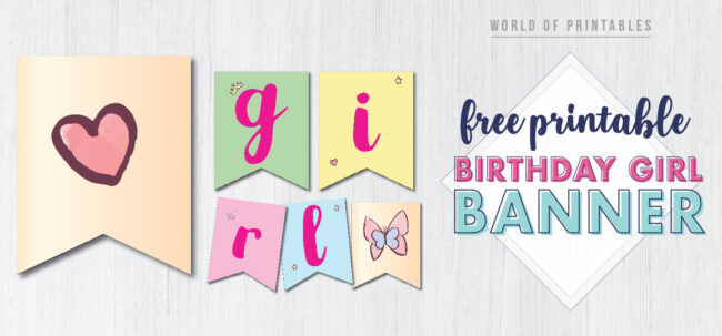 Free Printable Birthday girl banner letters. A great DIY Banner for girls birthday party