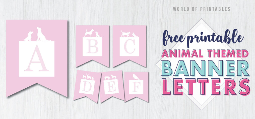 Free Printable animal themed banner letters. Featuring dogs, cats, horses, deer, this printable banner is ideal for kids birthday party.