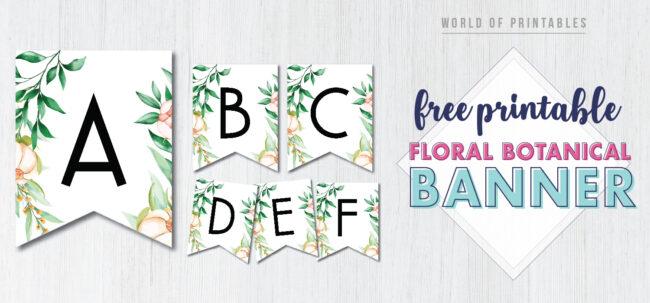 Free Printable floral botanical banner. floral Birthday party banner printable. Printable floral banner pennant flags.
