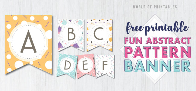 Free Printable fun abstract banner letters. Birthday banner ideas for birthday party.