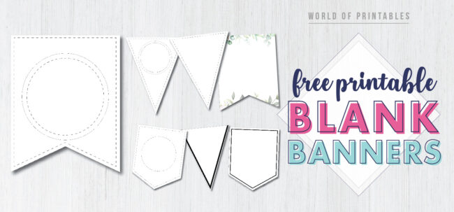 Free Printable Banner Templates Blank Banners. Custom DIY banner. Free customizable banner flag pennant to create a banner. Birthday Party, Baby Shower Banner, Bridal Shower Banner