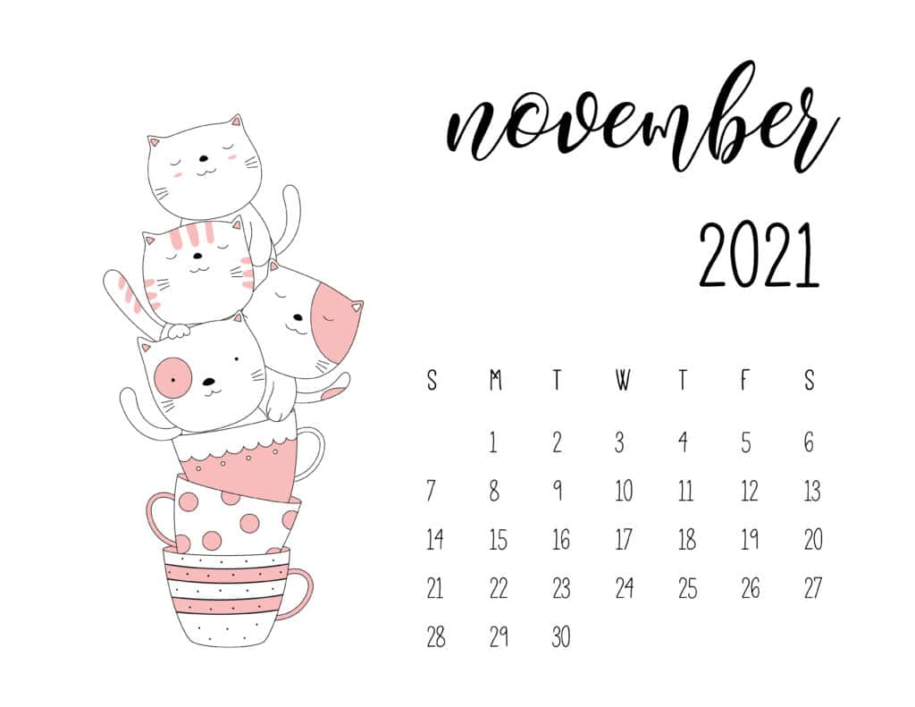November 2021 Calendar Kittens in Tea Cups