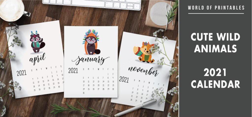 cute wild animals 2021 Calendar