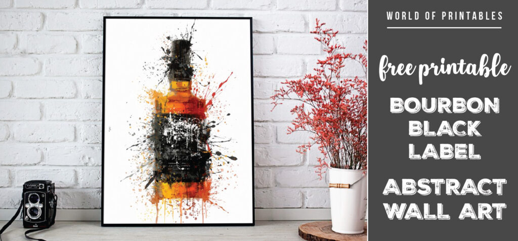 free printable bourbon black label abstract splatter wall art