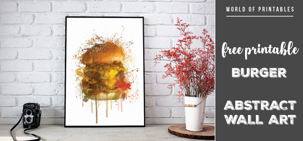 free printable burger abstract splatter wall art
