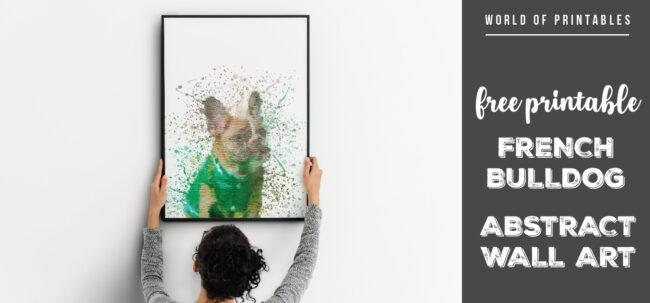free printable french bulldog abstract splatter wall art