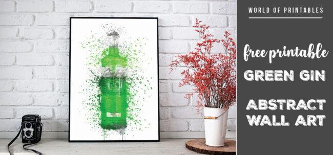 free printable green gin bottle abstract splatter wall art