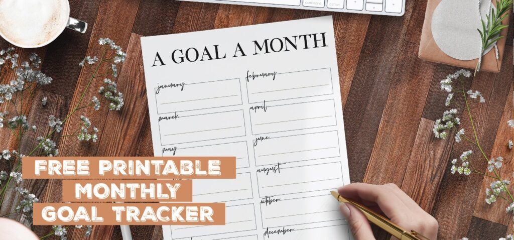free printable monthly goal tracker