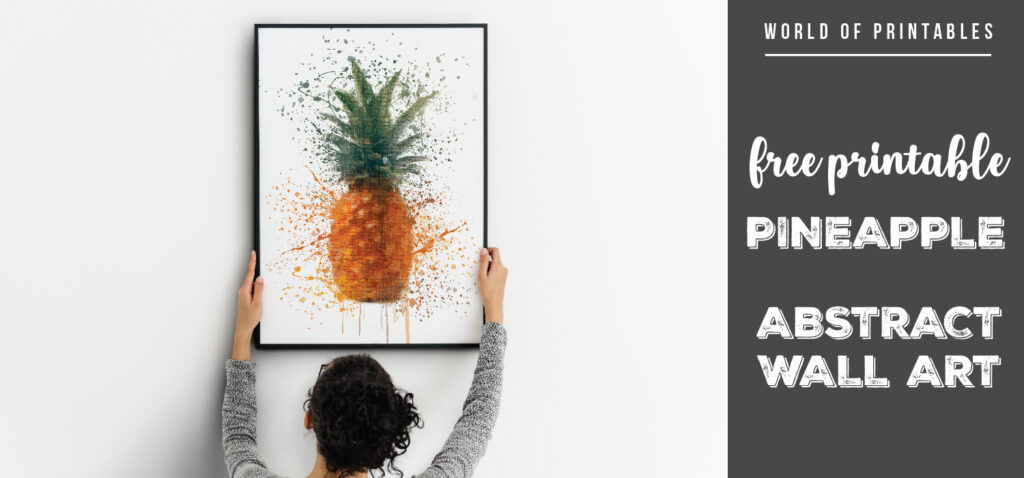 free printable pineapple abstract splatter wall art