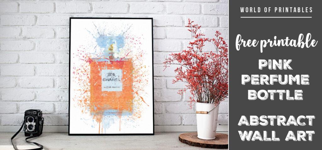 free printable pink perfume bottle abstract splatter wall art