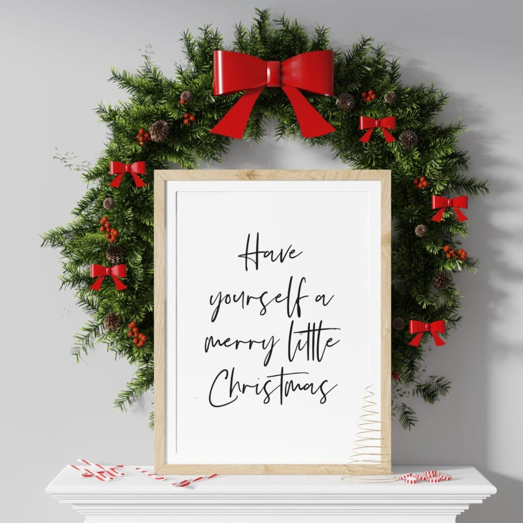 Free Have yourself a merry little Christmas Art Print - Printable wall art