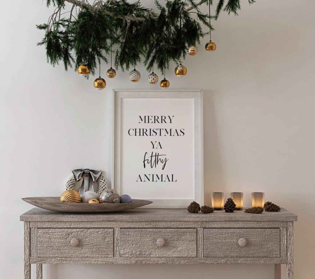 Free merry christmas ya filthy animal printable wall art