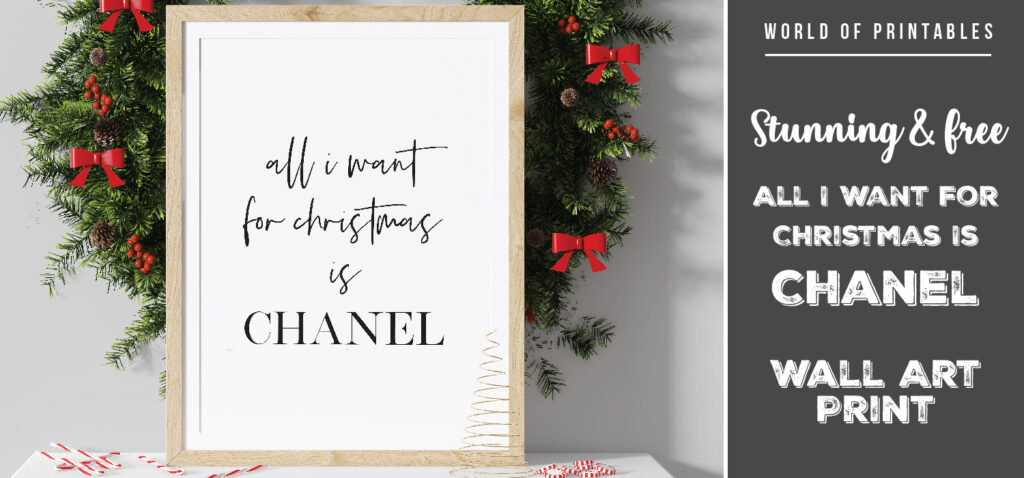 Stunning And Free All I Want For Christmas Is Chanel Wall Art Print