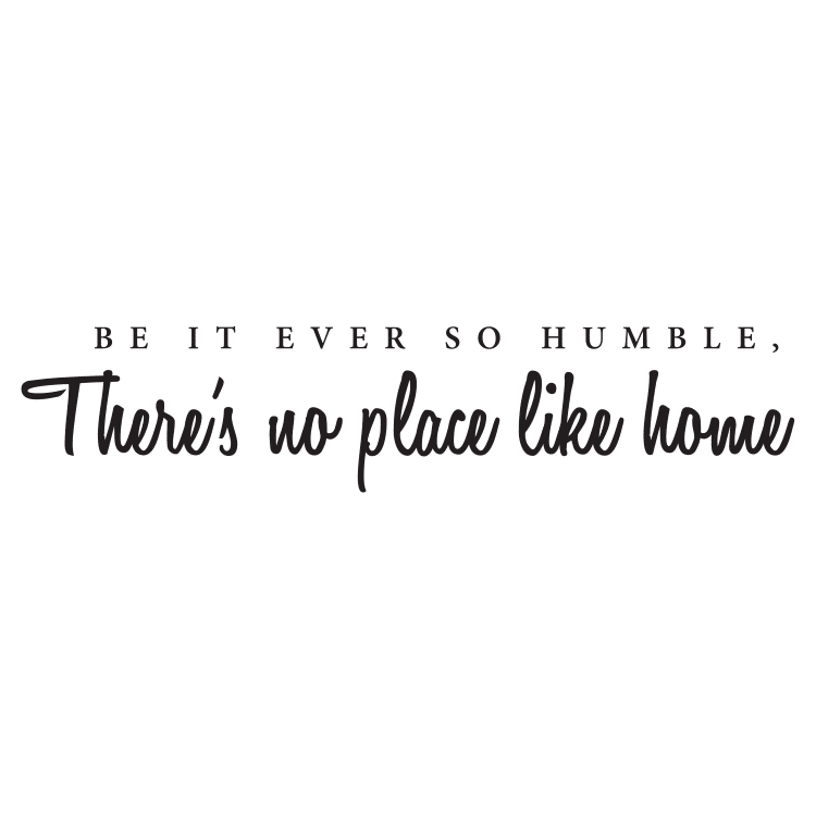 Be it ever so humble quote - Free SVG