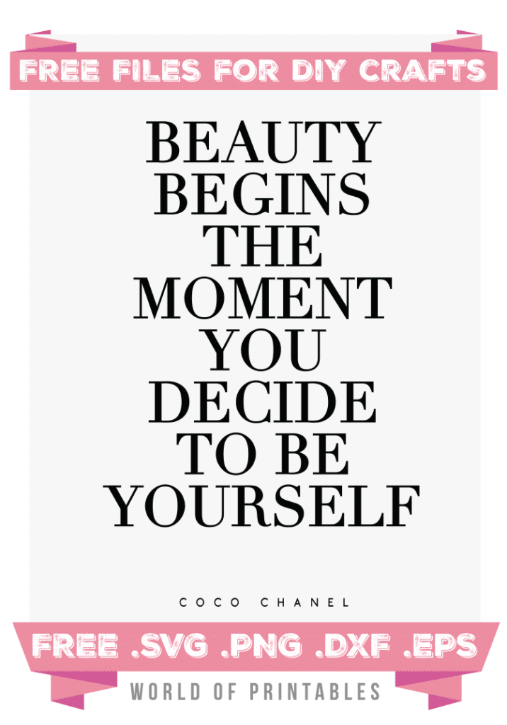 Beauty Begins the moment you decide to be yourself Free SVG Files PNG DXF EPS