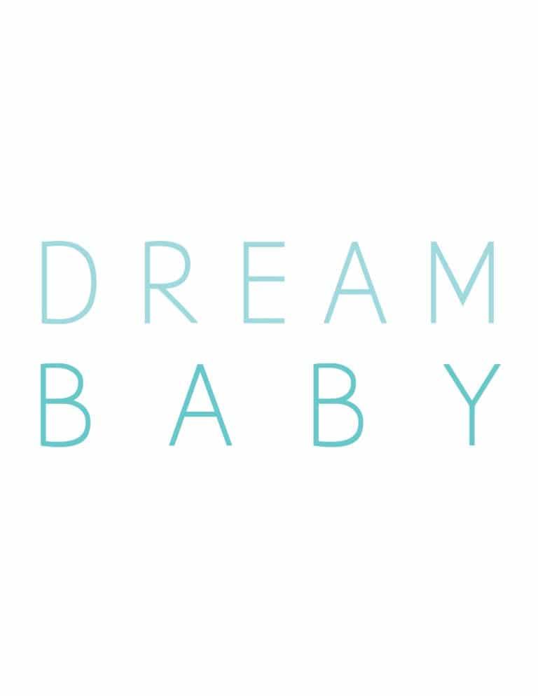Dream Baby Art Print in Aqua Blue - Free Printable Wall Art