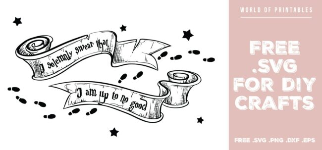 Harry Potter I Solemnly Swear I am up to no good - Free SVG file for DIY crafts and Cricut