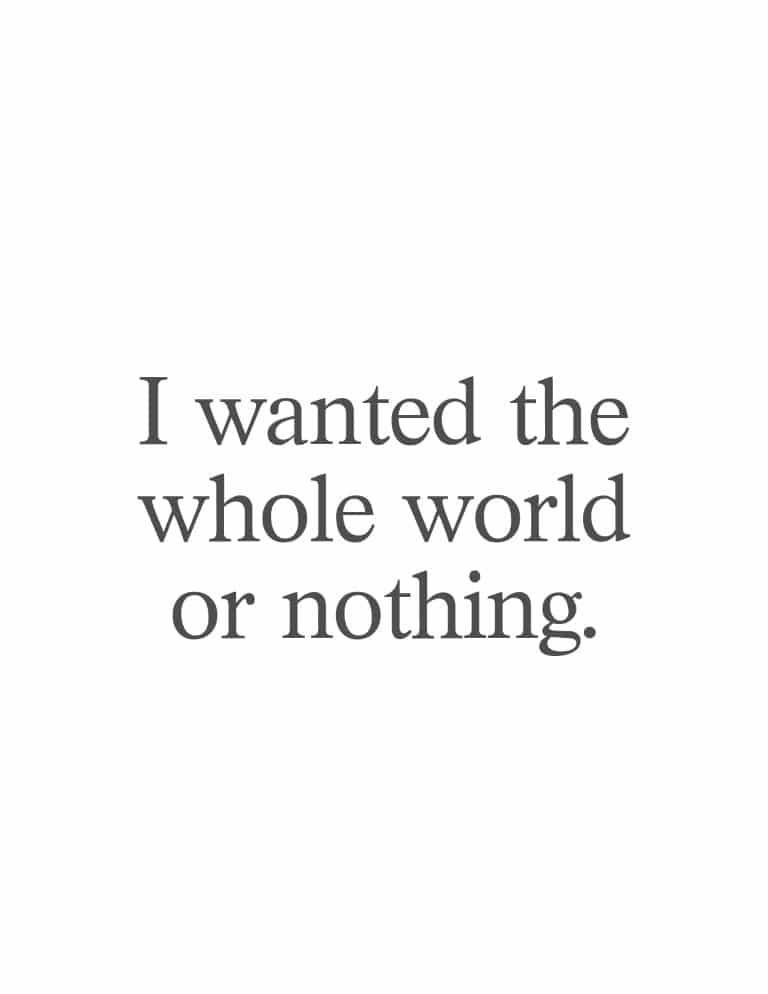 I Wanted The Whole World Or Nothing Art Print - Free Printable Charles Bukowski Quote Minimalist Wall Art Print