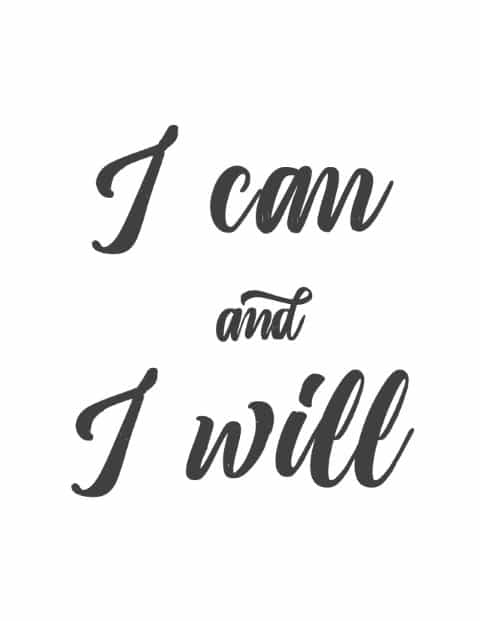 I can and I will - inspirational quote - motivational Free Printable Wall Art