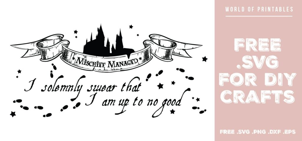 I solemnly swear I am up to no good - Free SVG file for DIY crafts and Cricut
