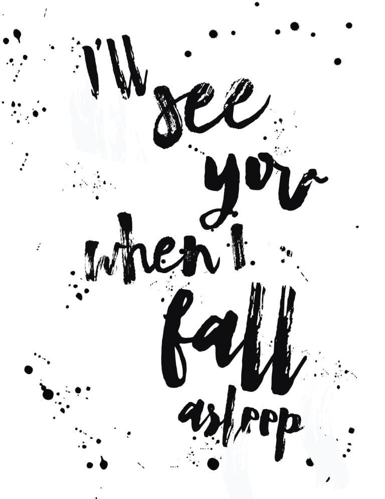 I'll See You When You Fall Asleep - Free Printable Wall Art