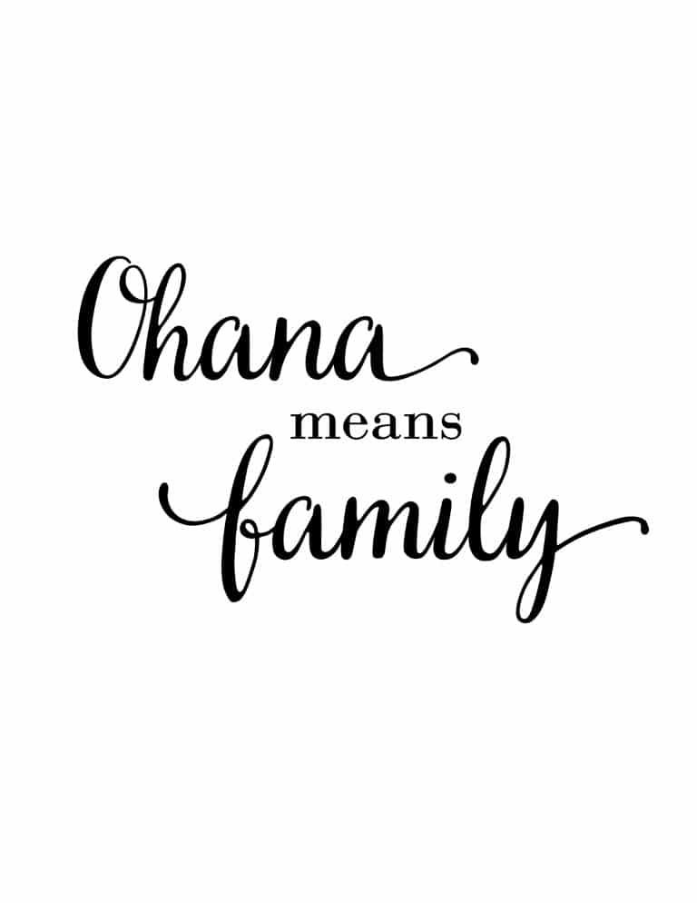 Ohana Means Family - Free Printable Wall Art Print for Home Decor